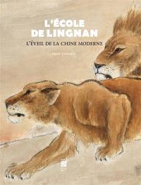 L'école de Lingnan : l'éveil de la Chine moderne : exposition, Paris, Musée Cernuschi du 20 mars au 28 juin 2015