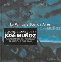 La Pampa y Buenos Aires : de chair et de poussière