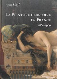 La peinture d'histoire en France : 1860-1900 : La lyre ou Le poignard