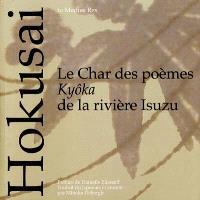 Le char des poèmes kyôka de la rivière Isuzu : de cinquante poètes élégants, un poème
