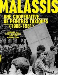 Les Malassis : une coopérative de peintres toxiques : 1968-1981