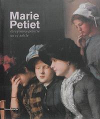 Marie Petiet : être femme peintre au XIXe siècle