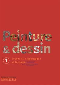 Peinture & dessin : vocabulaire typologique et technique