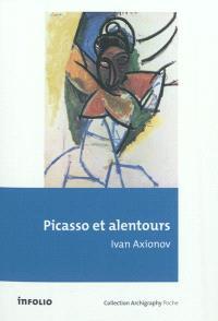 Picasso et alentours