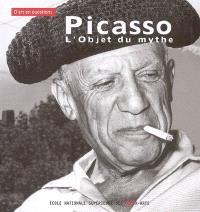 Picasso, l'objet du mythe
