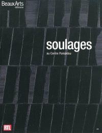 Pierre Soulages : au Centre Pompidou