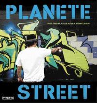 Planete street : culture urbaine des cinq continents