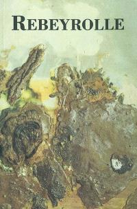 Rebeyrolle : peintures 1963-1980