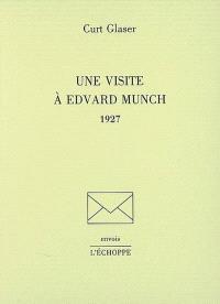 Une visite à Edvard Munch : 1927
