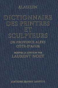 Dictionnaire des peintres et sculpteurs de Provence-Alpes-Côte d'Azur