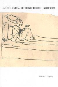 L'adresse du portrait : Bernini et la caricature