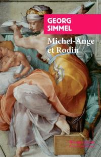 Michel-Ange et Rodin