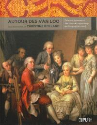 Autour des Van Loo : peinture, commerce des tissus et espionnage en Europe (1250-1830)