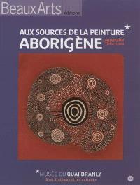 Aux sources de la peinture aborigène : Australie Tjukurrtjanu : Musée du quai Branly