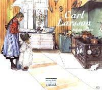 Carl Larsson, 1853-1919 : aquarelles