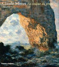 Claude Monet : la couleur du temps