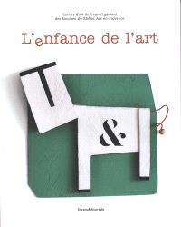 L'enfance de l'art : exposition, Aix-en-Provence, la Galerie d'art, du 15 janvier au 4 avril 2010