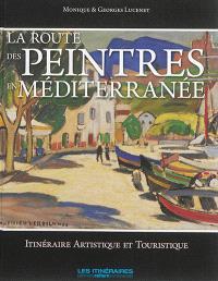 La route des peintres en Méditerranée : itinéraire artistique et touristique