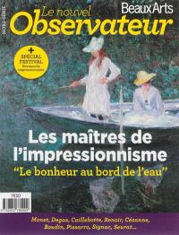 Les maîtres de l'impressionnisme : le bonheur au bord de l'eau