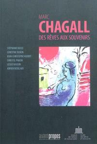 Marc Chagall : des rêves aux souvenirs