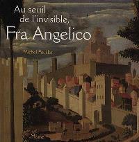 Au seuil de l'invisible, Fra Angelico : le retable de Santa Trinita