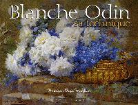 Blanche Odin, sa technique