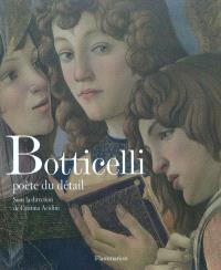 Botticelli : poète du détail