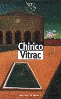 Brefs écrits sur l'art. Volume 2, Georges de Chirico. Man Ray. Marc Chagall