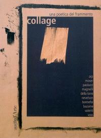 Collage : una poetica del frammento