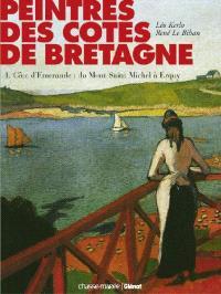 Côte d'Emeraude : du Mont-Saint-Michel à Erquy