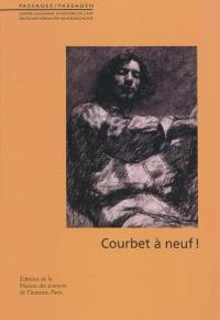 Courbet à neuf ! : actes du colloque international