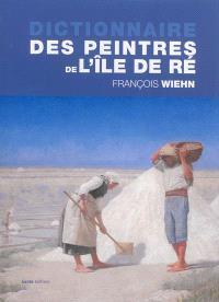 Dictionnaire des peintres de l'Île de Ré