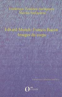 Edvard Munch, Francis Bacon : images du corps