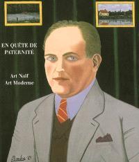 En quête de paternité : opus I, art naïf-art moderne : exposition, Musée international d'art naïf, 23 juin-30 octobre 2006