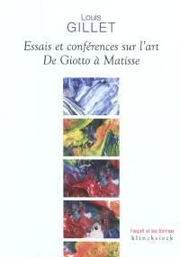 Essais et conférences sur l'art : de Giotto à Matisse