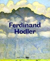Ferdinand Hodler, 1853-1918 : exposition, Paris, Musée d'Orsay, 13 novembre 2007-3 février 2008