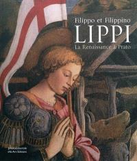 Filippo et Filippino Lippi : la Renaissance à Prato