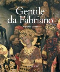 Gentile Da Fabriano : un voyage dans la peinture italienne à la fin de la période gothique