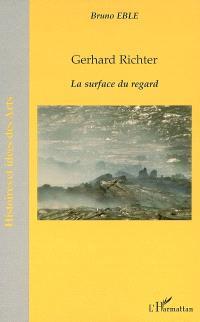 Gerhard Richter : la surface du regard