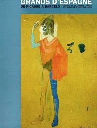 Grands d'Espagne, de Picasso à Barcelo : exposition présentée au château de Villeneuve, Art moderne et Art contemporain, du 27 juin au 31 oct. 1999