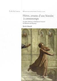 Héros, errants d'une histoire à contretemps : la salon littéraire, artistique et musical de Madame de Rayssac