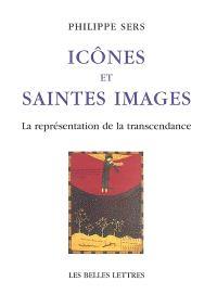 Icônes et saintes images : la représentation de la transcendance