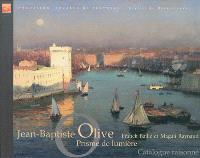 Jean-Baptiste Olive : prisme de lumière