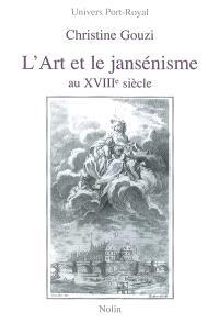 L'art et le jansénisme au XVIIIe siècle