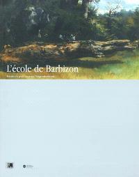L'école de Barbizon : peindre en plein air avant l'impressionisme : exposition, Lyon, Musée des Beaux-Arts, 22 juin-9 sept. 2002