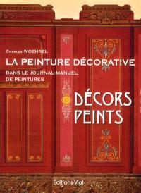 La peinture décorative dans le Journal-manuel de peintures. Volume 3, Décors peints