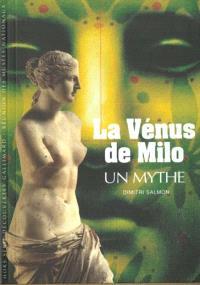 La Vénus de Milo, un mythe