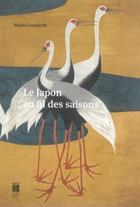 Le Japon au fil des saisons : collection Robert et Betsy Feinberg