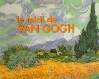 Le Midi de Van Gogh