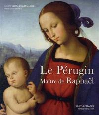 Le Pérugin, maître de Raphaël : exposition, Paris, Musée Jacquemart-André, du 12 septembre 2014 au 19 janvier 2015
